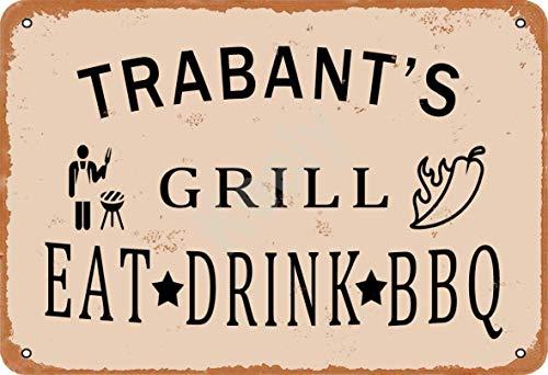 Keely Trabant'S Grill Eat Drink BBQ Metall Vintage Zinn Zeichen Wanddekoration 12x8 Zoll für Cafe Bars Restaurants Pubs Man Cave Dekorativ