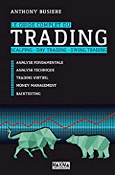 Le guide complet du trading d'Anthony Busiere
