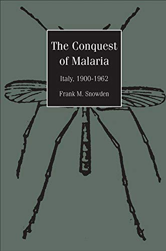The Conquest of Malaira: Italy, 1900-1962