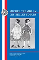 Michel Tremblay - Les Belles-soeurs (French Texts)