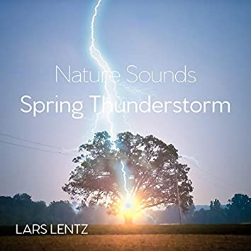 Nature Sounds (Spring Thunderstorm)