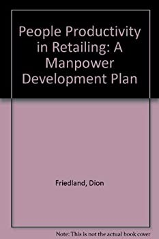 Hardcover People Productivity in Retailing: A Manpower Development Plan Book