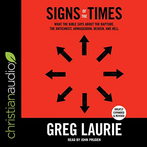 Signs of the Times Audiobook By Greg Laurie cover art