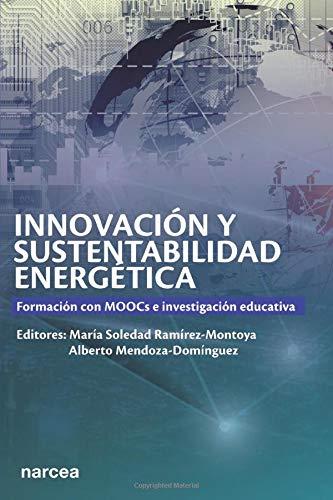 Innovación y sustentabilidad: Formación con MOOCs e investigación educativa (Fuera de Colección)
