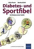 Diabetes- und Sportfibel:...