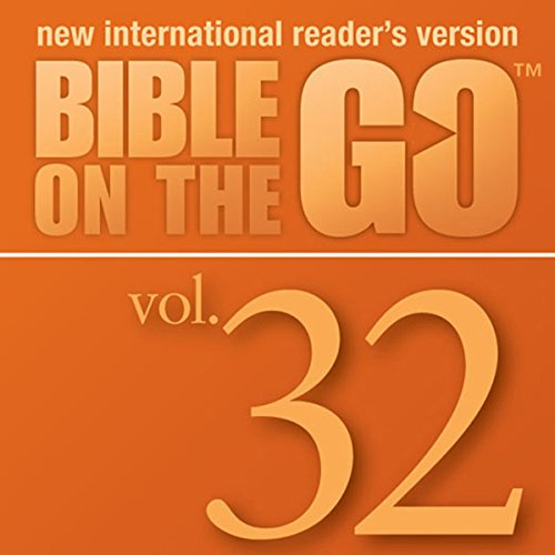 Bible on the Go Vol. 32: Daniel and the Fiery Furnance, Writing on the Wall, and the Lion's Den (Daniel 3, 5, 6) cover art