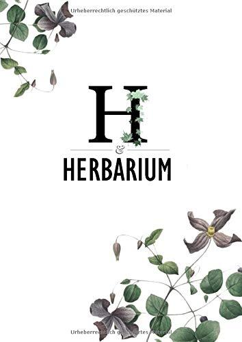 Herbarium: Mein Herbarium, Herbarium Leer - Pflanzen Sammeln, Bestimmen, Aufbewahren - 120 Seiten Papier Weiß - Pflanzenbestimmung - Für Blumen, Blüten, Blätter und Natur