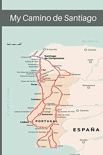 My Camino de Santiago: Notebook and Journal for Pilgrims on the Way of St. James - Diary and Preparation for the Christian Pilgrimage Route Camino Portugués