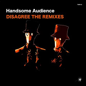 Disagree The Remixes