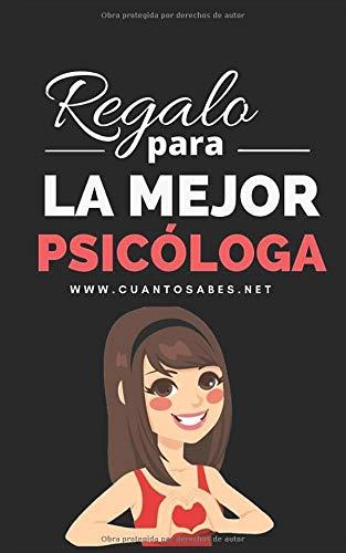 Regalo para La Mejor Psicóloga: ¿Cuánto sabes de esta psicóloga? Un Divertido Juego para Descubrirlo (Libros Personalizados)