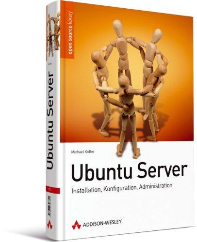 Ubuntu Server: Installation, Konfiguration, Anwendung