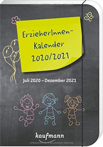 ErzieherInnenkalender 2020 / 2021: Juli 2020 - Dezember 2021 (Kalender für Kindergarten und Kita)
