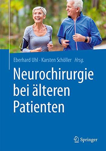 Neurochirurgie bei älteren Patienten (German Edition)