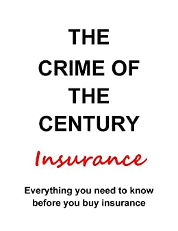 The Crime of the Century Insurance by [Ron Alford]