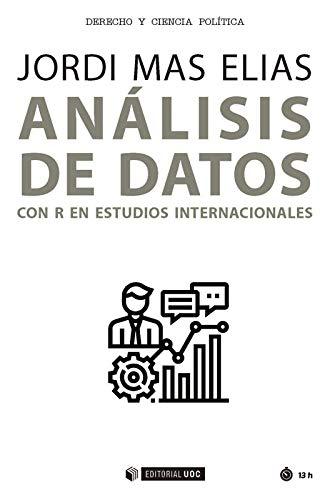 Análisis de datos con R en estudios internacionales (Manuales) (Spanish Edition)