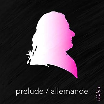Prelude / Allemande