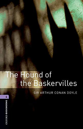 The Hound of the Baskervilles: 1400 Headwords. (Oxford Bookworms Library)