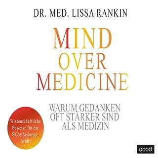 Mind over Medicine - Warum Gedanken oft stärker sind als Medizin Titelbild