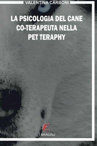 La psicologia del cane co-terapeuta nella Pet Therapy infantile