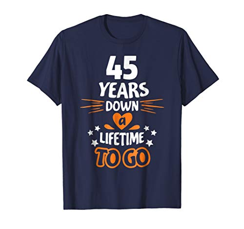 45th Wedding Anniversary Gift for Parents 45 Years T-Shirt