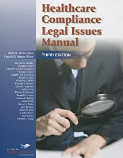 Healthcare Compliance Legal Issues Manual