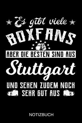 Es gibt viele Boxfans aber die besten sind aus Stuttgart und sehen zudem noch sehr gut aus: A5 Notizbuch | Liniert 120 Seiten | Geschenk/Geschenkidee ... | Ostern | Vatertag | Muttertag | Namenstag