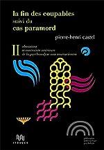 La Fin des coupables - Suivi du Cas Paramord de Pierre-Henri Castel