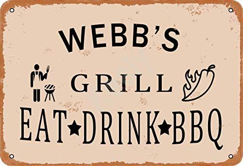 Webb'S Grill Eat Drink BBQ Blechschild Metall Plakat Warnschild Retro Eisenblech Plakette Jahrgang Poster Schlafzimmer Familie Wand Aluminium Kunstdekor