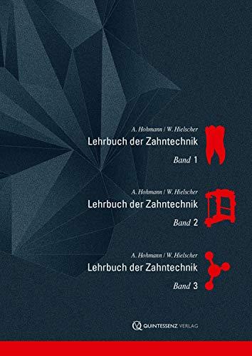 Lehrbuch der Zahntechnik: Gesamtausgabe: Anatomie, Kieferorthopädie   Prothetik   Werkstofftechnik