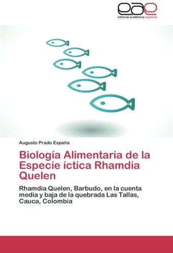 Biologia Alimentaria de La Especie Ictica Rhamdia Quelen