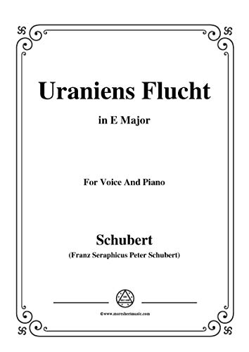 Schubert-Uraniens Flucht(Urania's Flight),D.554,in E Major,for Voice&Piano (French Edition)