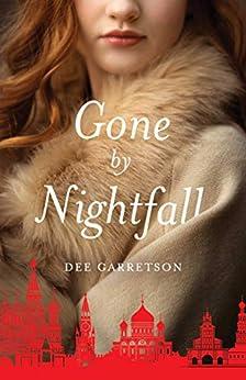 Gone by Nightfall by [Dee Garretson]