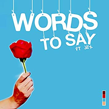 Words to Say