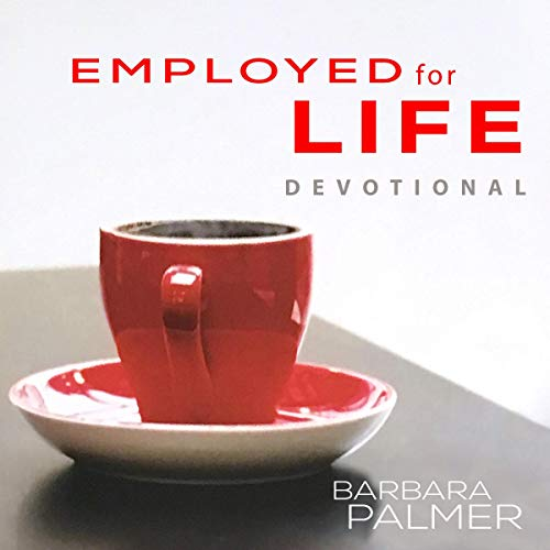Employed for Life Devotional audiobook cover art