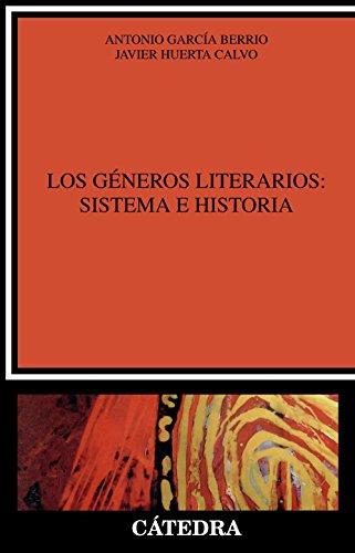 Los géneros literarios: sistema e historia: Una introducción (Crítica y estudios literarios)