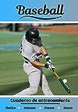 Baseball Carnet d'entraînement: Cahier d'exercice pour progresser | Sport et passion pour le Baseball | Livre pour enfant ou adulte | Entraînement et apprentissage, cahier de sport |