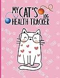My Cat's Health Tracker Log Journal Notebook: Cat's Immunization Journal, Vaccination Record Log, Kitten Vaccine Journal, Cats Medical Visit Record, ... & 2021 Calendar (My Lovely Cat's Journals)