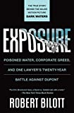 Exposure: Poisoned Water, Corporate Greed, and One Lawyer