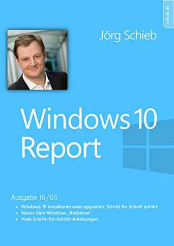 Windows 10: Einrichten und Installieren: Windows Report 16/03
