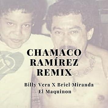 Chamaco Ramírez (Remix)