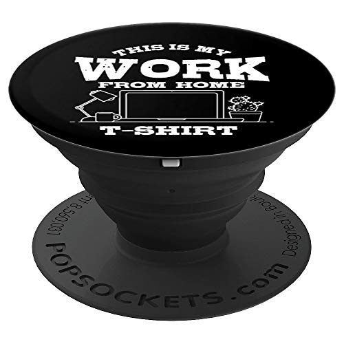 This Is My Work From Home Shirt | Funny Remote Worker Gift PopSockets Grip and Stand for Phones and Tablets