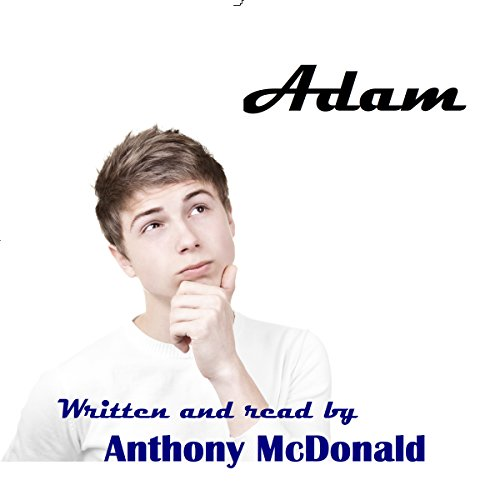 Adam: A Sensuous Coming of Age Tale audiobook cover art