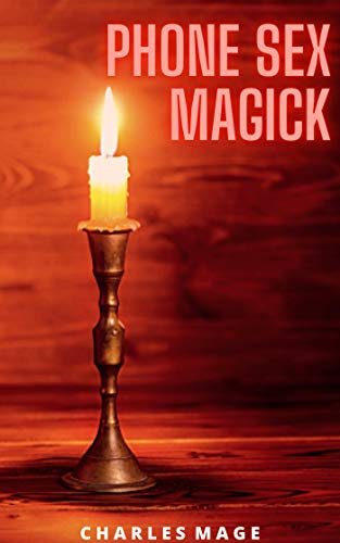 Phone Sex Magick (English Edition)
