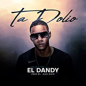 Ta Dolio (El Dandy)