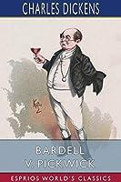 Bardell v. Pickwick (Esprios Classics)
