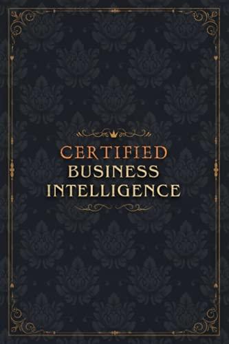 BUSINESS INTELLIGENCE Notebook Planner - Certified BUSINESS INTELLIGENCE Job Title Working Cover To Do List Journal: A5, Diary, Homeschool, Over 100 ... Do List, 5.24 x 22.86 cm, Event, Goals, Diary