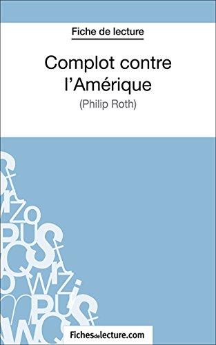 Complot contre l'Amérique: Analyse complète de l'oeuvre