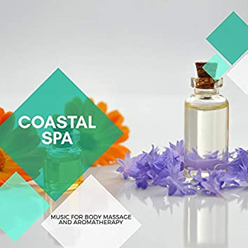 Coastal Spa - Music For Body Massage And Aromatherapy