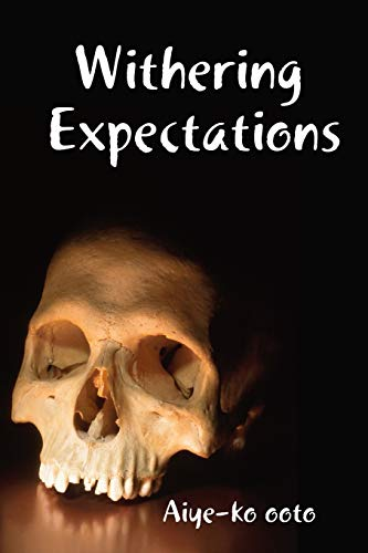 Withering Expectations