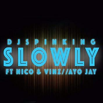 Slowly (feat. Nico & Vinz, Ayo Jay)